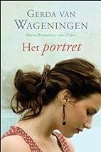 Het portret by Gerda Van Wageningen