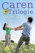 Caren trilogie: bevat de titels ; Erfenis…