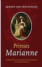 Prinses Marianne de biografie van een…