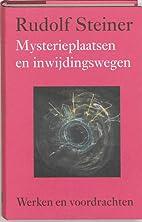 Mysterieplaatsen en inwijdingswegen by…