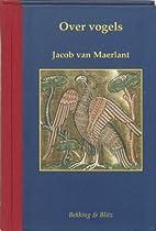 Over vogels by Jacob van Maerlant