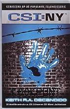 CSI: New York: Four Walls by Keith R. A.…
