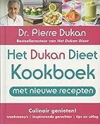 Het Dukan dieet kookboek culinair genieten!…