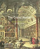The Grand Atelier: Pathways of Art in Europe…
