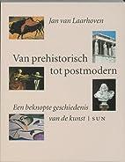 Van prehistorisch tot postmodern een…