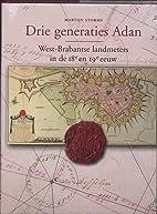 Drie generaties Adan : West-Brabantse…