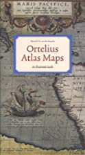 Ortelius Atlas Maps: An Illustrated Guide by…