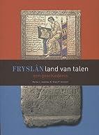 Fryslân, land van talen een geschiedenis by…