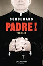 Padre! by R.H. Schoemans