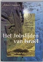 Het Jobslijden van Israël : Israël's…