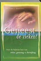 Geneest de zieken! : over de bijbelse leer…