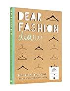 Dear Fashion Diary: Discover Your…