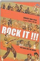 Rock it !!! een race met de duivel by Robert…