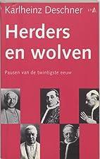 Herders en wolven pausen van de twintigste…