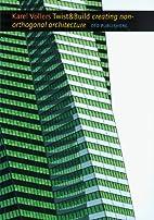 Twist and Build by Karel Vollers