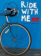 Ride with me NYC, a New York City Biking…
