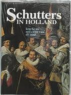 Schutters in Holland : kracht en zenuwen van…