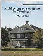 Architectuur en stedebouw in Groningen…