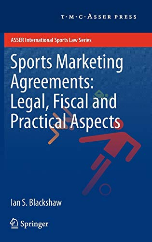sports-marketing-agreements-legal-fiscal-and-practical-aspects-asser-international-sports-law-series
