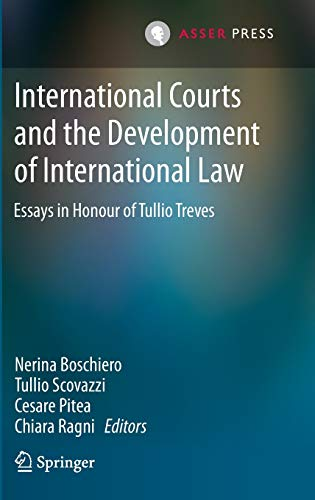 international-courts-and-the-development-of-international-law-essays-in-honour-of-tullio-treves-english-and-french-edition