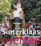 Sinterklaas. Avonturen van een reislustige…