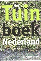 Het tuinboek Nederland by Gerritjan Deunk