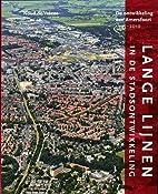 Lange lijnen in de stadsontwikkeling : de…
