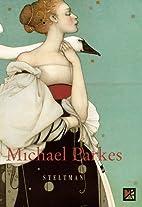 Michael Parkes: Stone Lithographs-Bronze…