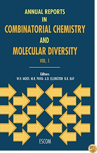 Annual Reports in Combinatorial Chemistry and Molecular Diversity (Annual Reports in Combinatorial Chemistry & Molecular Diversity)