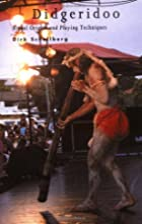 Didgeridoo: Ritual Origins and Playing…