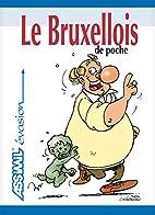 Le Bruxellois de poche by Francis Wanet