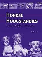 Hondse hoogstandjes : inspannings- en…