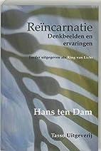 Reincarnatie Denkbeelden en ervaringen by…