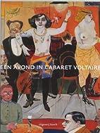 Een avond in Cabaret Voltaire by Hans Arp