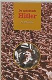 De onbekende Hitler by P.F.M. Fontaine