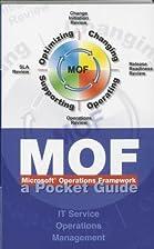 Microsoft Operations Framework (MOF): A…