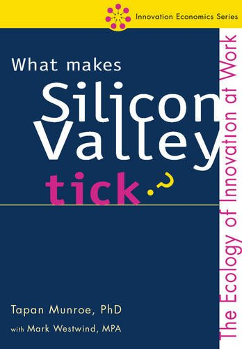 what-makes-silicon-valley-tick-the-ecology-of-innovation-at-work