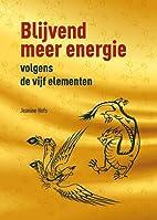 Blijvend meer energie volgens de vijf…