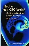 Hebt u een CEO-brein? denken en handelen als…