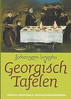 Georgisch tafelen by S. Moerman