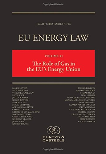 eu-energy-law-volume-xi-the-role-of-gas-in-the-eus-energy-union