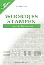 Woordjes stampen voor anderstaligen - Anneke KOORN