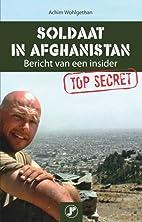 Soldaat in Afghanistan: bericht van een…