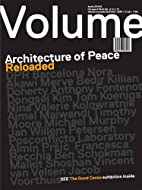 Volume 040: Architecture of Peace Reloaded…