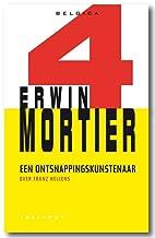 Een ontsnappingskunstenaar / Erwin Mortier.…
