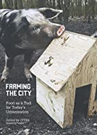 Farming the City: Food as a Tool for…