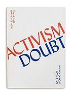 Activism Doubt: De Hoop/Staal by Various