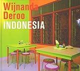 Rudy Kousbroek: Wijnanda Deroo - Indonesia