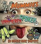 Mummies, vampieren, spoken en andere rare…