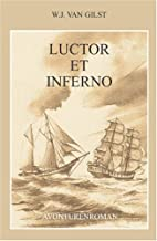 Luctor et Inferno (Dutch Edition) by W.J.…